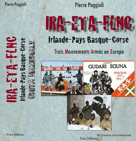 #Corse – IRA – ETA – FLNC, Trois Mouvements Armés en Europe, l'ultimu libru di Petru Poggioli